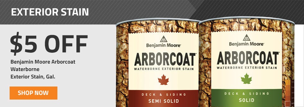 5 Dollars Off Gallons of Benjamin Moore Arborcoat Stain ends June 30th 2019