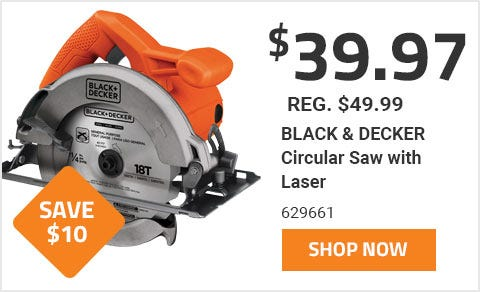 Black and Decker Circular Saw on Sale for 39 Dollars and 97 Cents until June 30th 2019