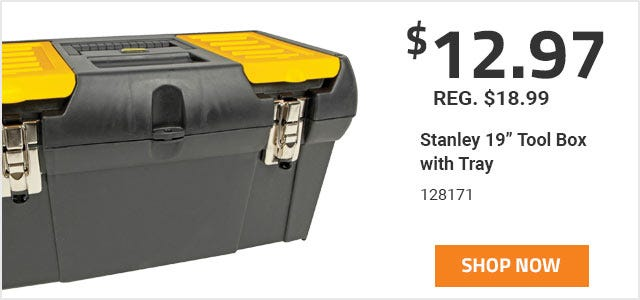 Stanley 19 inch Tool Box with Tray on Sale for 12 Dollars and 97 Cents. Sale ends June 30th 2019.