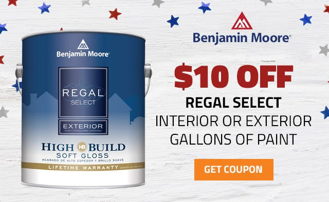 Get $10 OFF Regal Select Interior or Exterior Paint