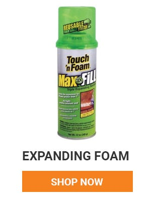 Fill in those gaps before winter comes. We have a wide variety of expanding foam. Shop Now.